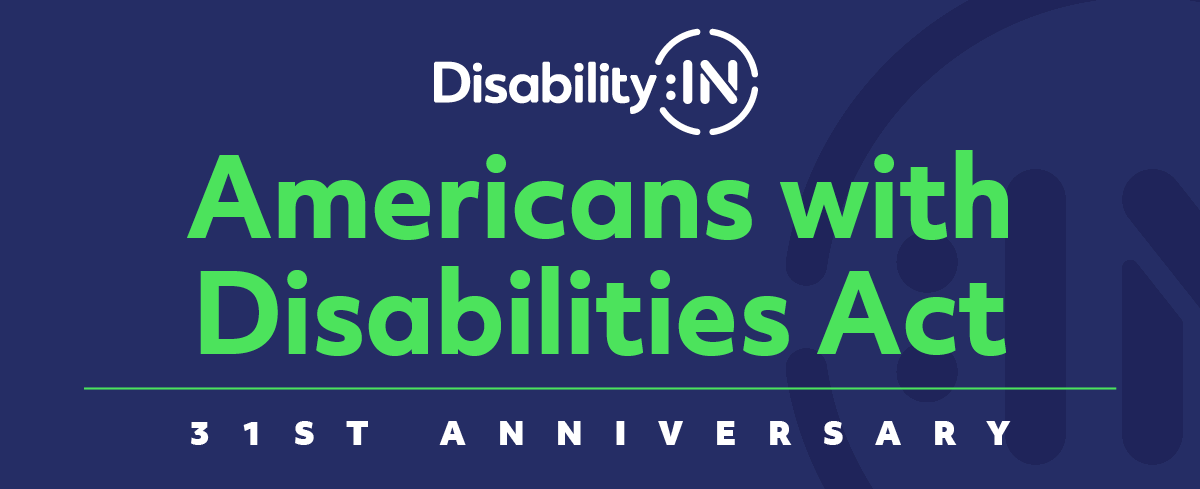 The 31st Anniversary of the Americans with Disabilities Act